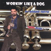 Workin' Like A dog by Robbie Smith